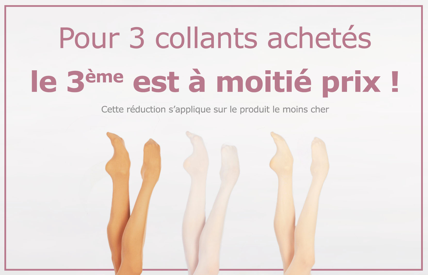 Promotion collants